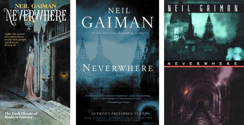 image showing three covers of Neil Gaiman's novel Neverwhere